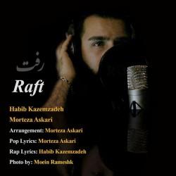 Habib Kazemzadeh & Morteza Askari – Raft