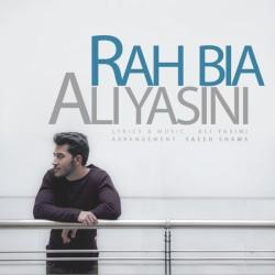Ali Yasini – Rah Bia