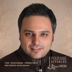Pourang Sepanlou – Chera