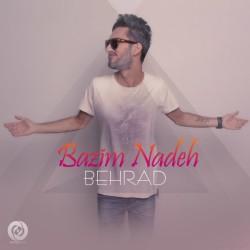 Behrad – Bazim Nadeh