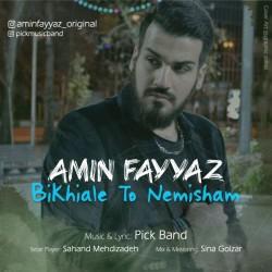 Amin Fayyaz – Bikhiale To Nemisham