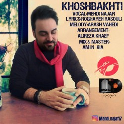 Mehdi Najafi – Khoshbakhti