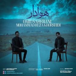Omid Sarebani Ft Mohammadreza Khorshidi – Havadar