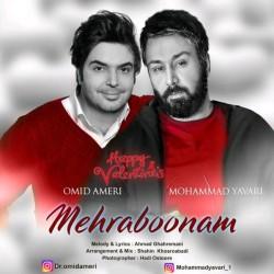Omid Ameri & Mohammad Yavari – Mehraboonam