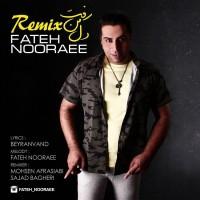 Fateh Nooraee - Dele Man Raft ( Remix )