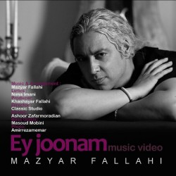 Mazyar Fallahi - Ey Joonam