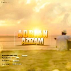 Adrian – Azizam