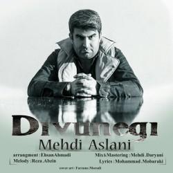 Mehdi Aslani – Divoonegi