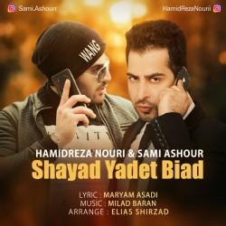 Hamidreza Nouri & Sami Ashour – Shayad Yadet Biad
