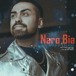 Majid Eslahi – Naro Bia