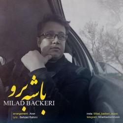 Milad Backeri – Bashe Boro