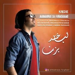 Ahmadreza Forghani – Labkhand Bezan