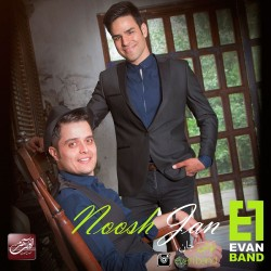 Evan Band – Noosh Jan