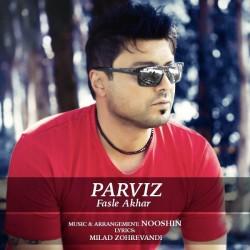 Parviz – Fasle Akhar