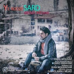 Mehdi Ardani – Ye Rooze Sard