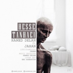 Hamed Delan Ft Jahan – Hesse Tanhaei