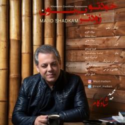 Majid Shadkam – Khodeto Zoodtar Beresoon