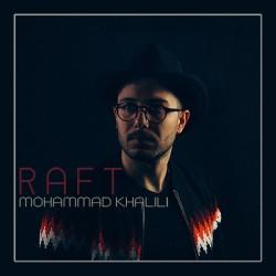 Mohammad Khalili – Raft