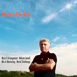 Khosro Paak Nafs – Chizi Begoo