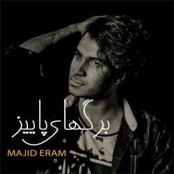 Majid Eram - Bargaye Paeiz