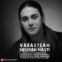 Mehran Masti - Vabasteam