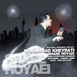 Mohammad Kheyrati – Shabe Royaei ( Remix )