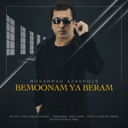 Mohammad Azadpour - Bemoonam Ya Beram
