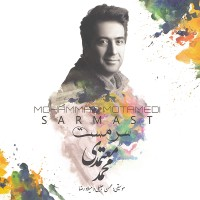 Mohammad Motamedi - Sarmast