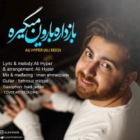 Ali Hyper - Baz Dare Baroon Migire