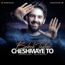 Babak Taslimi – Cheshmaye To