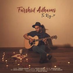 Farshid Adhami – Ta Key