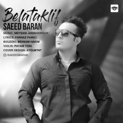 Saeed Baran – Belataklif