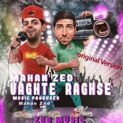 Mahan Zed - Vaghte Raghse