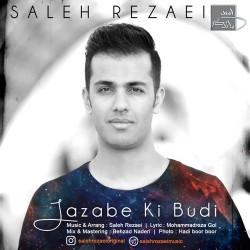 Saleh Rezaei - Jazabe Ki Boodi