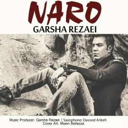 Garsha Rezaei - Naro