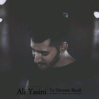 Ali Yasini - To Divoone Boodi