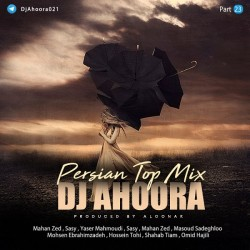 Dj Ahoora – Persian Top Mix ( Part 23 )