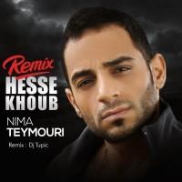 Nima Teymouri - Hesse Khoob ( Dj Tupic Remix )