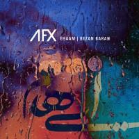 Ehaam - Bezan Baran ( AFX Remix )