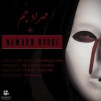 Mehraad Jam - Namard Boodi