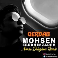 Mohsen Ebrahimzadeh - Gerdab ( Armin Dehghan Remix )