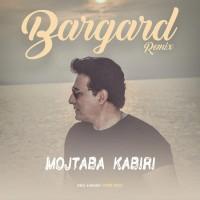 Mojtaba Kabiri - Bargard ( Remix )