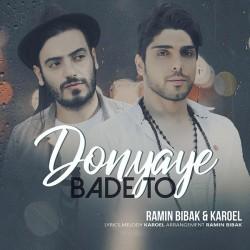 Ramin Bibak & Karoel - Donyaye Bade To