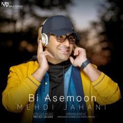 Mehdi Jahani - Bi Asemoon