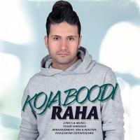 Raha - Koja Boodi