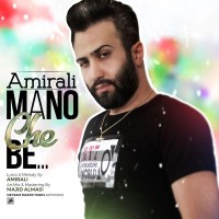Amir Ali - Mano Che Be