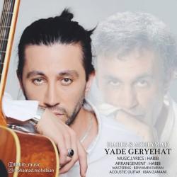 Habib Ft Mohamad - Yade Geryehat