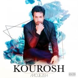 Kourosh - Mojezeh