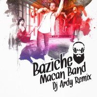 Macan Band - Baziche ( Dj Ardy Remix )