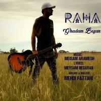 Raha - Ghadam Bezan